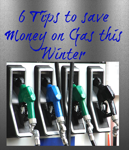 6 tips to save money on gas this winter