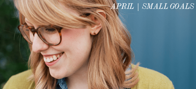 small-goals-april