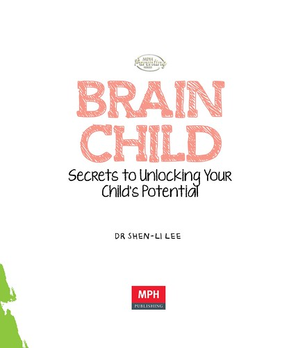 Parenting Book Brainchild - by Dr Shen-Li Lee