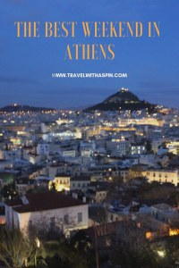 tHE BEST WEEKEND IN aTHENS