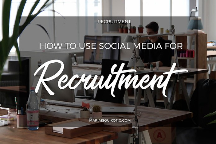 How to Use Social Media for Recruitment