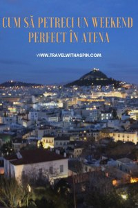 Cel mai frumos weekend in Atena