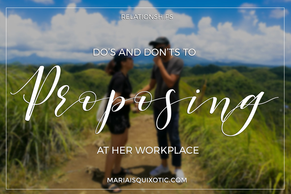 Do's And Don'ts To Proposing At Her Workplace