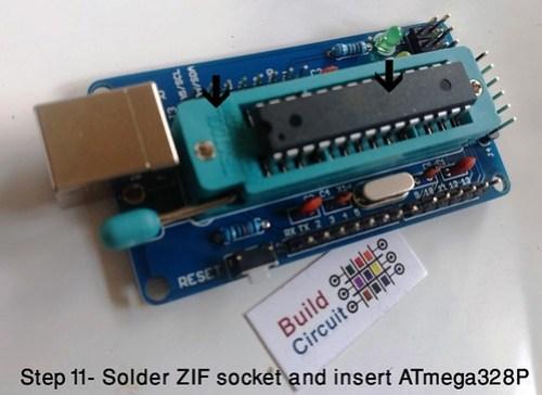 Step 11- Solder ZIF socket and insert ATmega328P
