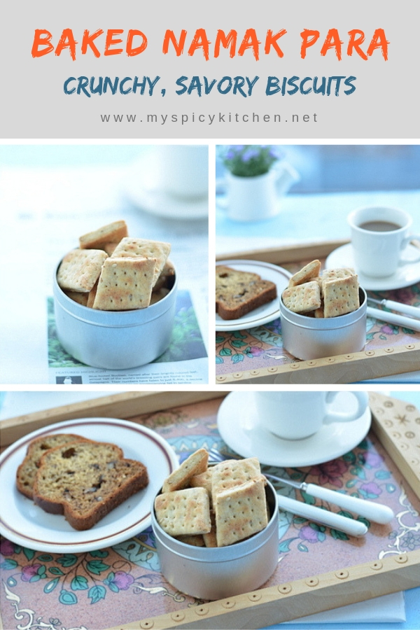 Baked namak para is a savory crunchy Indian biscuits. #BakedNamakPara #IndianSnack #Namkeen #TeaTimeSnack #GuiltFreeSnack #MySpicyKitchen