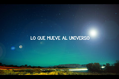 What moves the universe :: Lo que mueve al uni...