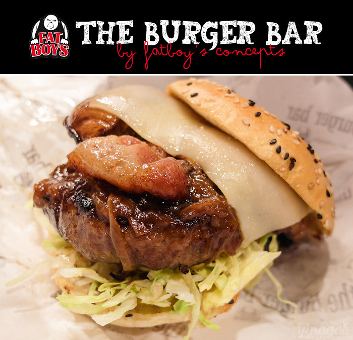 The Burger Bar by Fat Boy's (Far East Plaza) - Yina Goes