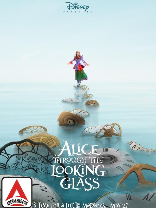 #Gosip Top :5 Alasan Petualang di Alice Through the Looking Glass itu Seru