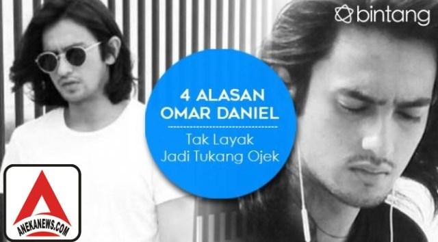 #Gosip Top :4 Alasan Omar Daniel Tak Layak Jadi Tukang Ojek