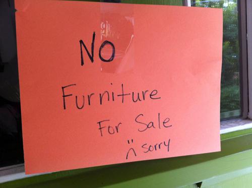 No Furniture For Sale