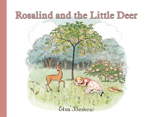 Elsa Beskow, Rosalind and the Little Deer
