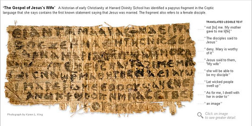 "ARCHEOLOGIA CRISTIANA: sbiadito papiro si riferisce a Gesù di 'moglie', Gesù aveva una moglie, vangelo di recente scoperta suggerisce. THE NEW YORK TIMES (18/09/2012). & Karen L. King (a cura di), 2012; [prossimo] ""Harvard Theological Review"" 106:1, (2013 by Martin G. Conde"