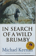 In Search of a Wild Brumby, Michael Keenan.