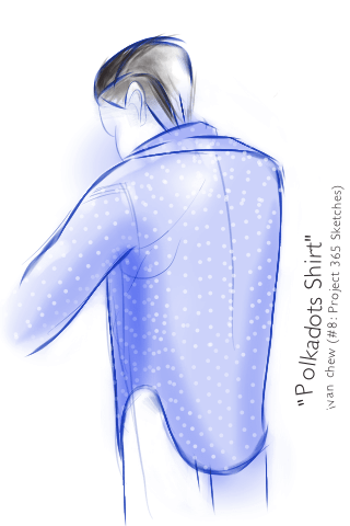 """Polkadots Shirt"" (#8: Project 365 Sketches)"