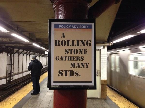 POLICY ADVISORY A rolling stone gathers many STDs (uptown 123; W72st st)