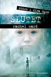 Rachel Ward, Döden i dina ögon - Slutet