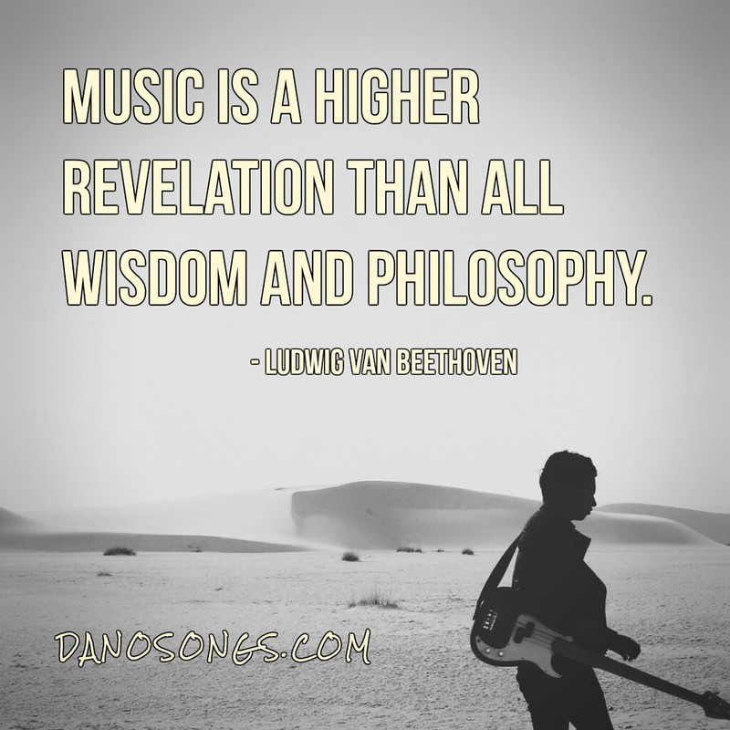 Music is a higher revelation...