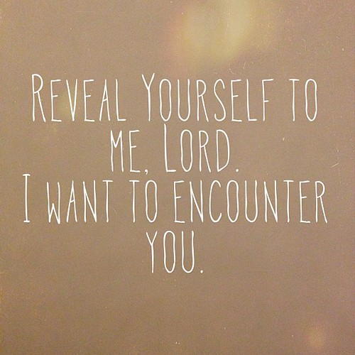 May this be my battle cry. #revelation #Lord #encounter #KnowHim #Iwantmore by AshleighFournier