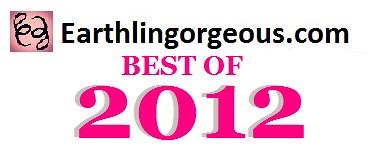 Earthlingorgeous.com Best of 2012