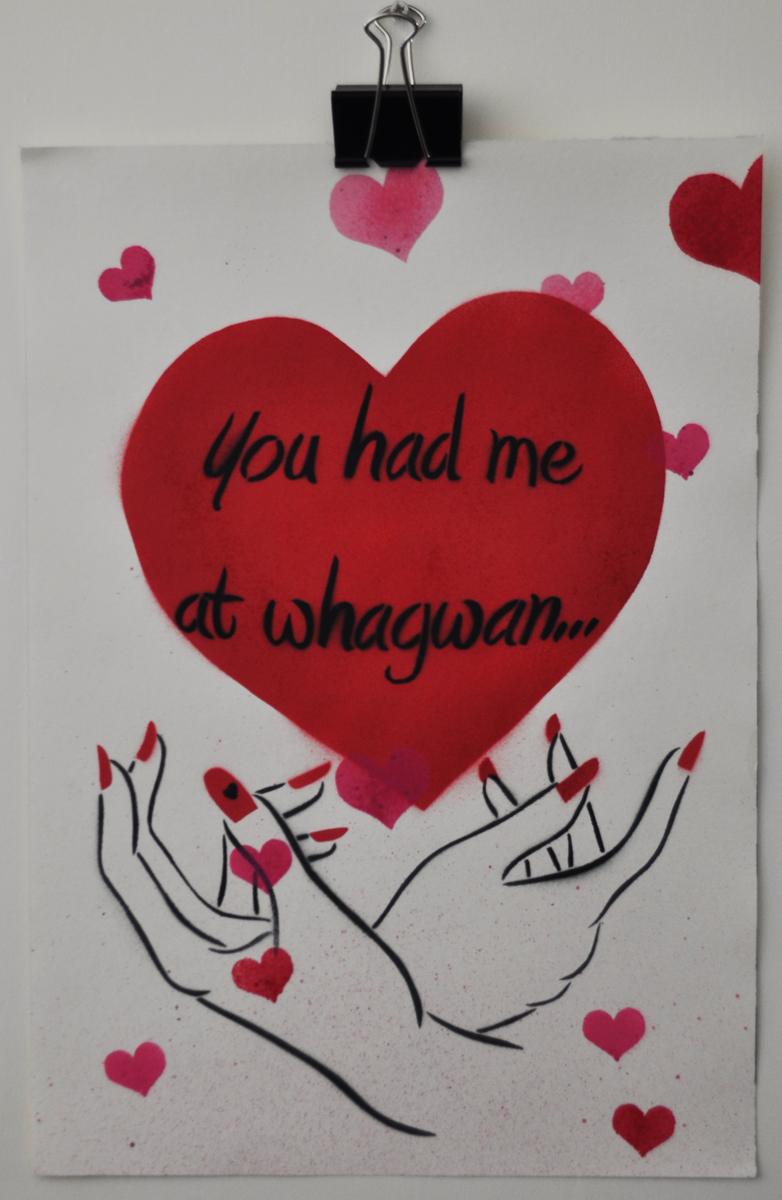 You had me at whagwan