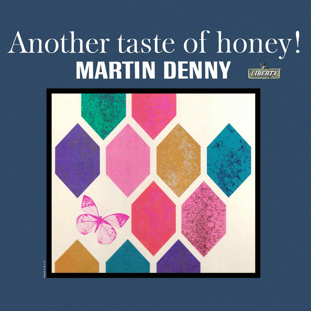 Martin Denny - Another Taste of Honey!