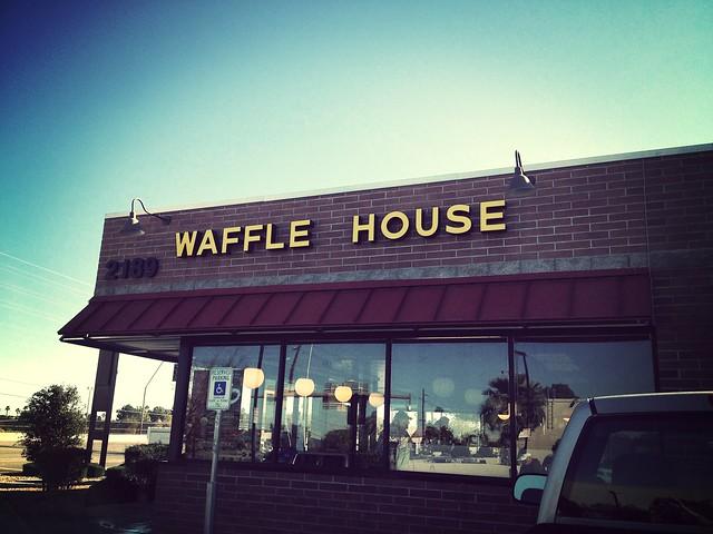 Waffle House!!!