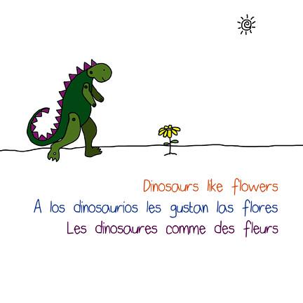 Dinosaurs like flowers
