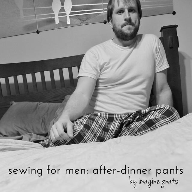 sewing for men: after-dinner pants