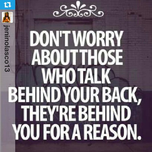 They're behind you for a reason. #Repost from @jeninolasco13 with @repostapp #management #leadership