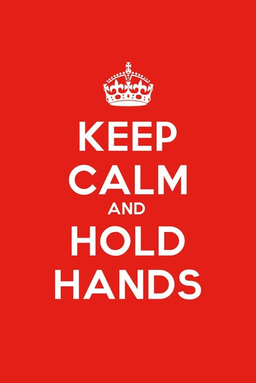 Keep Calm and Hold Hands