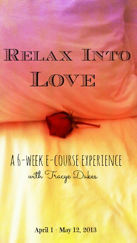 Relax Into Love April 2013