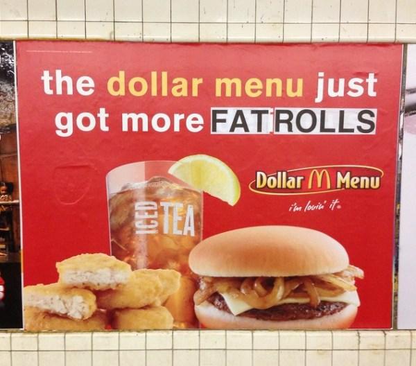 The dollar menu just got more [fat rolls] (Nassau Ave; Queens bound G)