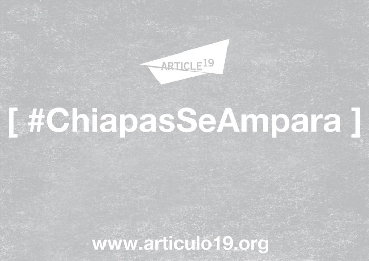 #ChiapasSeAmpara