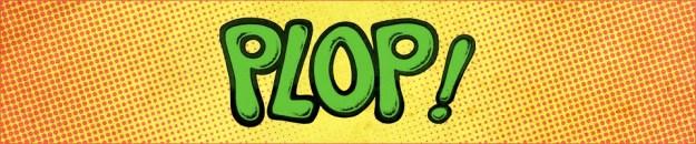 Plop! The Five Earths Project