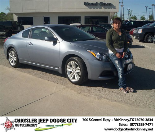 Dodge City of McKinney would like to say Congratulations to Sofia Sixto on the 2012 Nissan Altima by Dodge City McKinney Texas