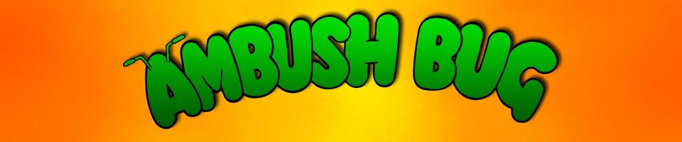 Ambush Bug: The Five Earths Project
