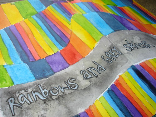 Rainbows and Grey Skies