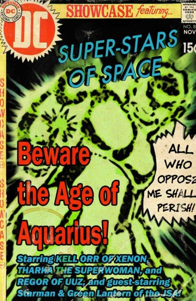 Showcase: Super-Stars of Space: Times Past, 1969: Aquarius Redux