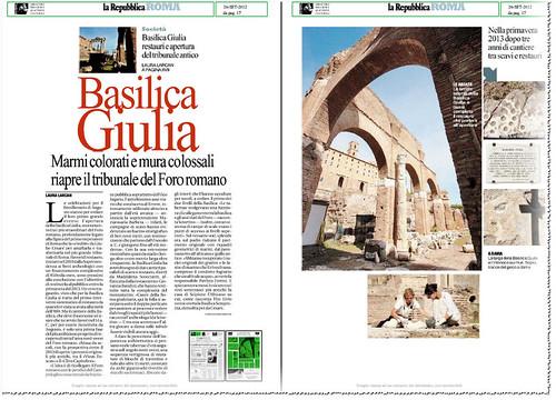 ROMA ARCHEOLOGIA: BASILICA JULIA - Marmi colorati mura colossali riapre il tribunale del Foro Romano. LA REPUBBLICA (26/09/2012), p. 17. by Martin G. Conde