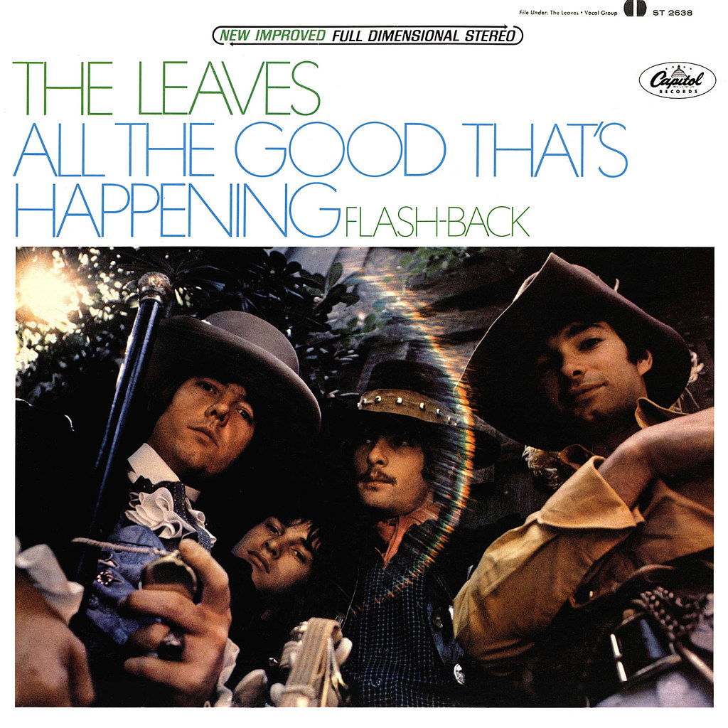 The Leaves - All The Good That's Happening