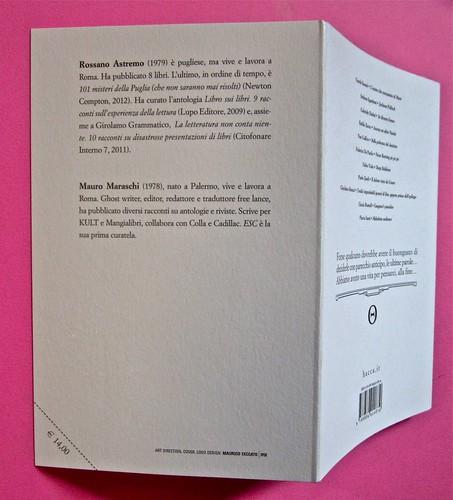 ESC. Quando tutto finisce, a cura di Rossano Astremo e Mauro Maraschi. Hacca edizioni 2012. Art dir., cover, logo design: Maurizio Ceccato | Ifix. Risvolto della quarta di copertina e quarta di copertina (part.), 1