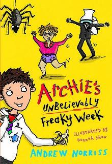 Andrew Norriss, Archie's Unbelievably Freaky Week