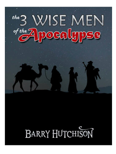 Barry Hutchison, The 3 Wise Men of the Apocalypse