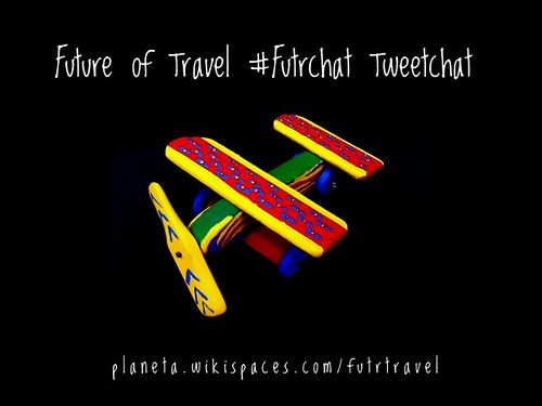 May 23: Future of Travel #Futrchat Tweetchat