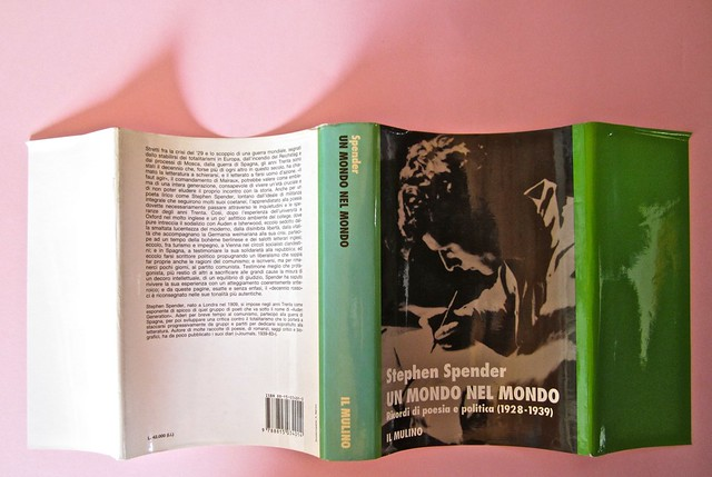 Stephen Spender. Un mondo nel mondo. Il Mulino 1992. Sovracoperta di Alberto Bernini. Sovracoperta, recto (part.), 1
