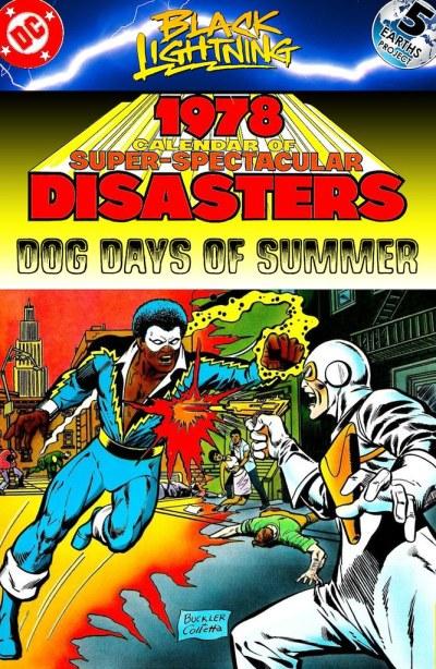 Black Lightning: Times Past, 1982: Dog Days of Summer