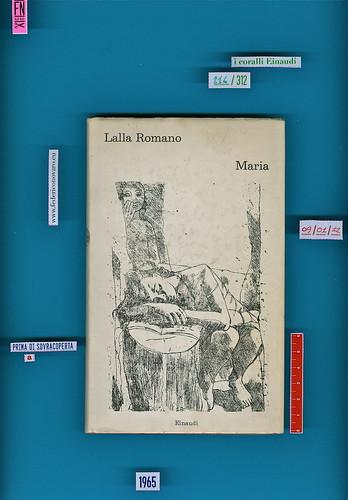 Lalla Romano, Maria, Einaudi, 1965 (i coralli 214). copertina