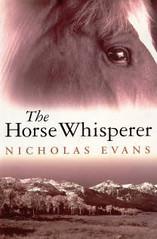 The Horse Whisperer, Nicholas Evans.