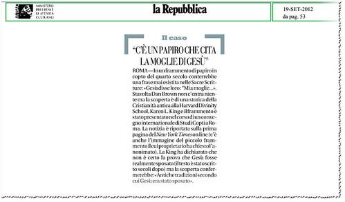 ARCHEOLOGIA CRISTIANA: sbiadito papiro si riferisce a Gesù di 'moglie', Gesù aveva una moglie, vangelo di recente scoperta suggerisce. THE NEW YORK TIMES (18/09/2012) & LA REPUBBLICA (19/09/2012), P. 53. by Martin G. Conde