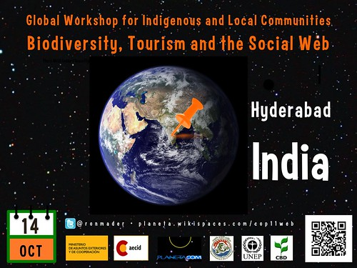 Global Workshop for Indigenous and Local Communities: Biodiversity, Tourism and the Social Web (Poster #2) #rtyear2012 #cop2012 #cop11